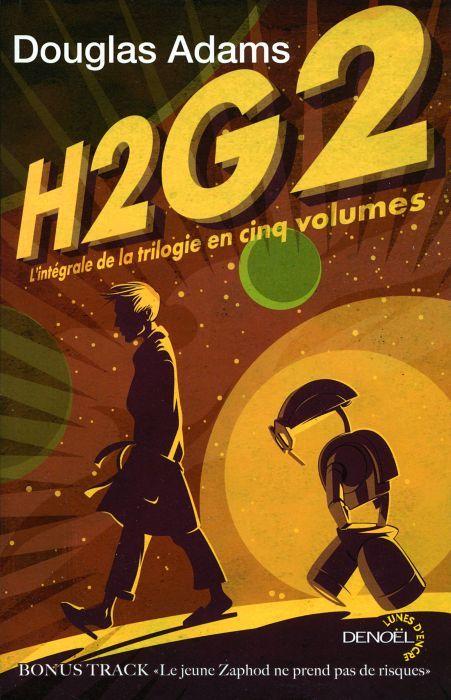 H2G2 - L'INTEGRALE DE LA TRILOGIE EN CINQ VOLUMES