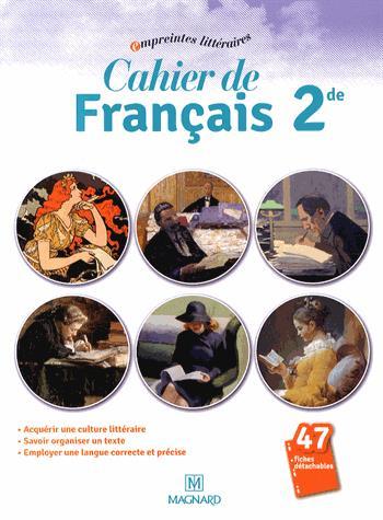 CAHIER DE FRANCAIS 2DE (2014) - CAHIER ELEVE