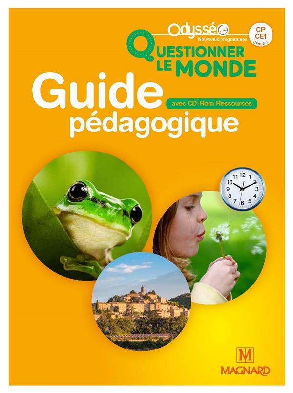 ODYSSEO QUESTIONNER LE MONDE CP-CE1 (2018) - GUIDE PEDAGOGIQUE AVEC CD-ROM