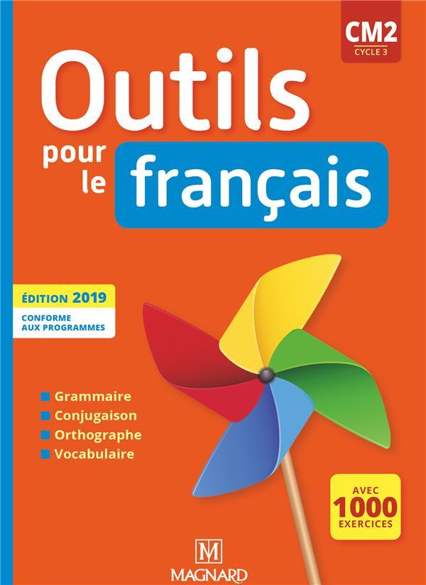 OUTILS POUR LE FRANCAIS CM2 (2019) - MANUEL