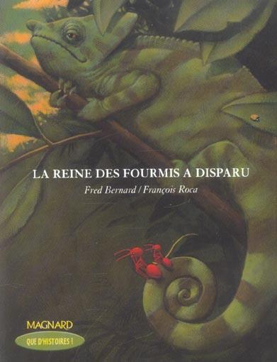 REINE DES FOURMIS A DISPARU (LA)