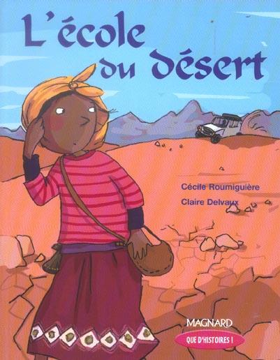 ECOLE DU DESERT (L) QUE D'HISTOIRES CE1
