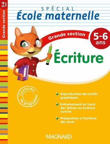 ECRITURE GS 5/6 ANS SPECIAL ECOLE MATERNELLE