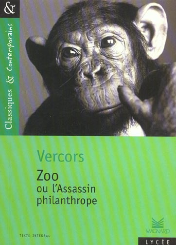 ZOO OU L'ASSASSIN PHILANTHROPE DE VERCORS