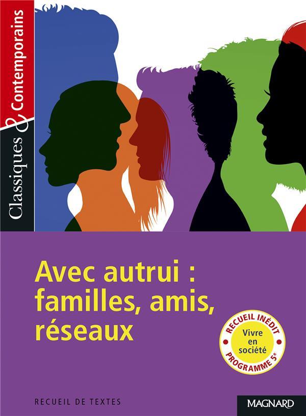 N.205 AVEC AUTRUI : FAMILLE, AMIS, RESEAUX