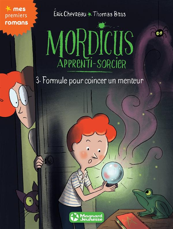 MORDICUS T3 FORMULE POUR COINCER UN MENTEUR