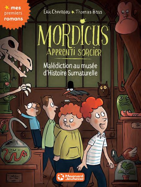 MORDICUS MALEDICTION AU MUSEE D'HISTOIRE SURNATURELLE T6