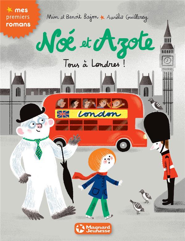 T10 NOE ET AZOTE TOUS A LONDRES !