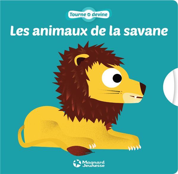 TOURNE ET DEVINE LES ANIMAUX DE LA SAVANE