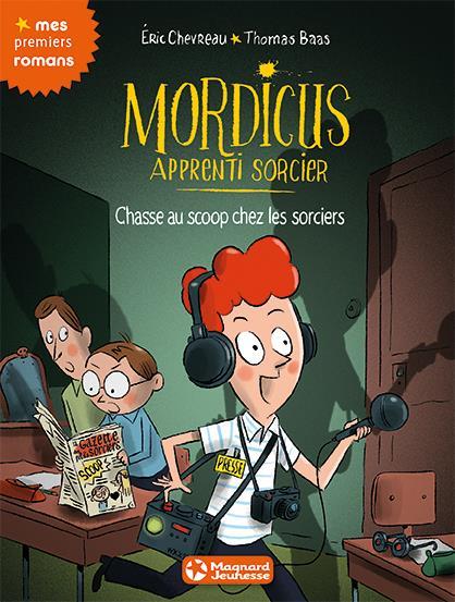 MORDICUS 8 CHASSE AU SCOOP CHEZ LES SORCIERS