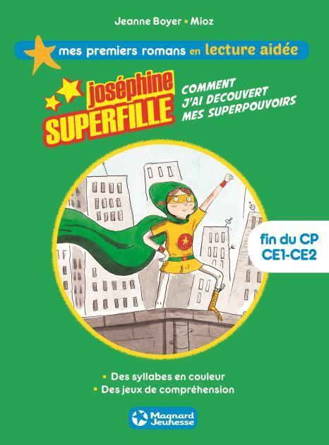 JOSEPHINE SUPERFILLE COMMENT J'AI DECOUVERT MES SUPERPOUVOIRS
