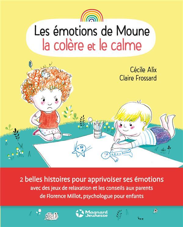 EMOTIONS DE MOUNE LA COLERE ET LE CALME (LES)