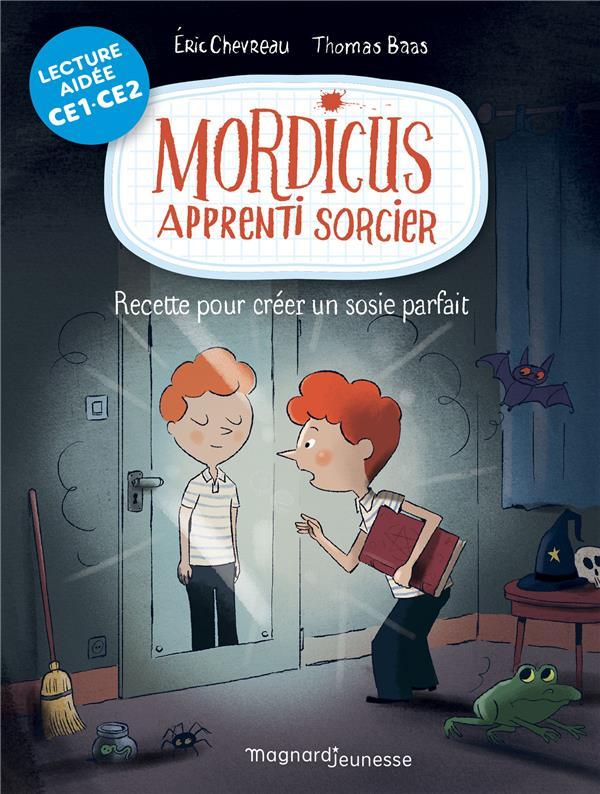 MORDICUS 2 - RECETTE POUR CREER UN SOSIE PARFAIT LECTURE AIDEE
