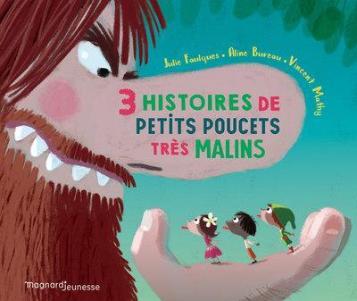 3 HISTOIRES DE PETITS POUCETS TRES MALINS