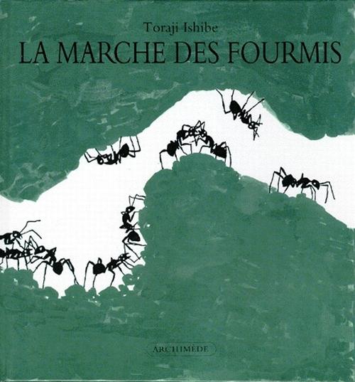 MARCHE DES FOURMIS (LA)