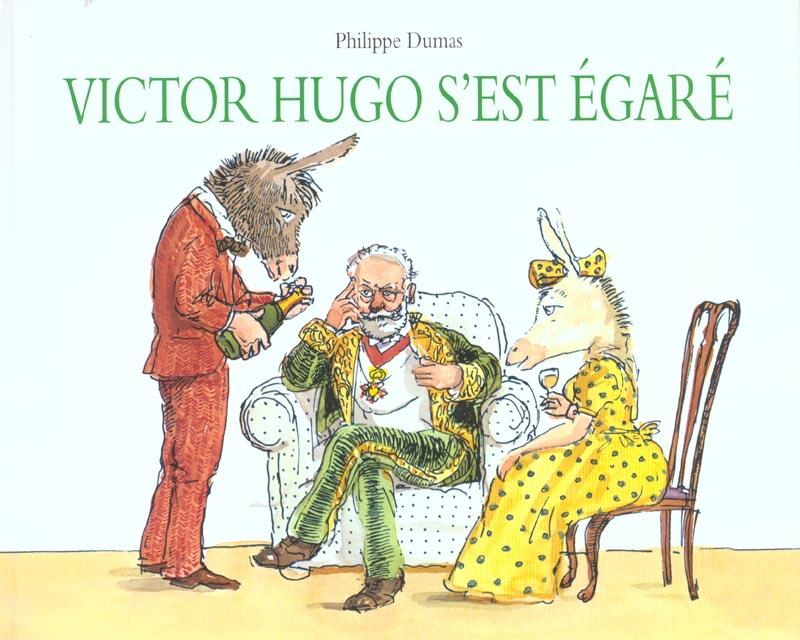 VICTOR HUGO S EST EGARE
