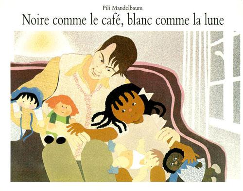 NOIRE COMME LE CAFE BLANC COMME LA LUNE