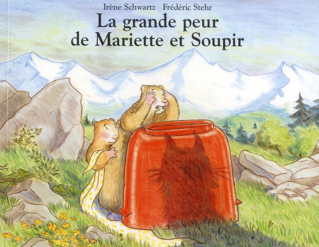 LA GRANDE PEUR DE MARIETTE ET SOUPIR