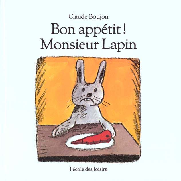 BON APPETIT ! MONSIEUR LAPIN