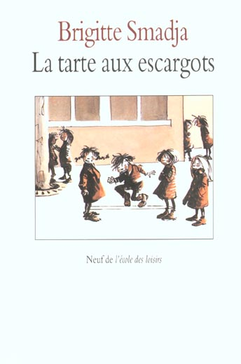 TARTE AUX ESCARGOTS (LA)