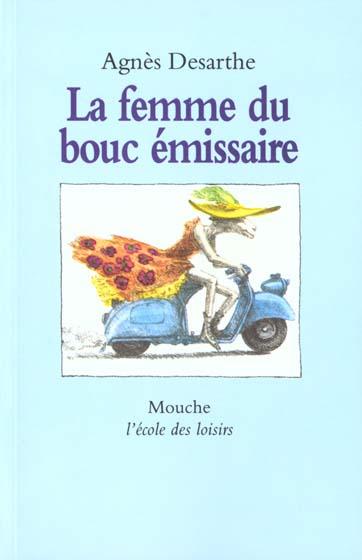 FEMME DU BOUC EMISSAIRE (LA)