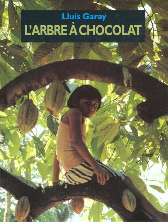 L'ARBRE A CHOCOLAT