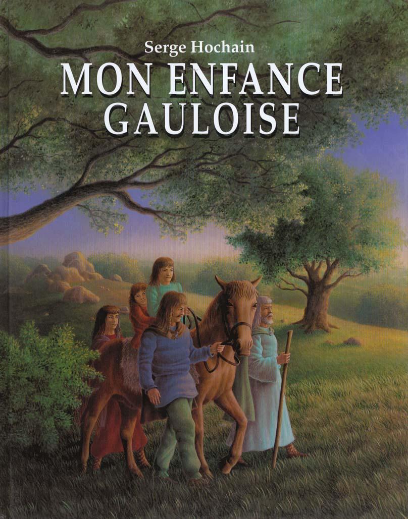 MON ENFANCE GAULOISE