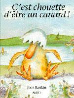 C EST CHOUETTE D ETRE UN CANARD