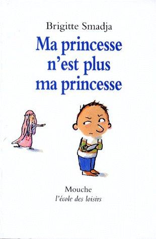 MA PRINCESSE N EST PLUS MA PRINCESSE