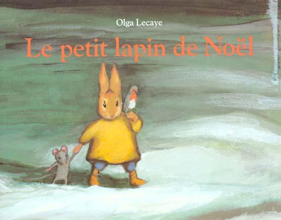 LE PETIT LAPIN DE NOEL