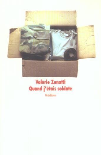 QUAND J'ETAIS SOLDATE (CF NE)