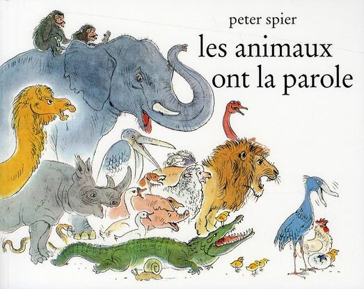LES ANIMAUX ONT LA PAROLE