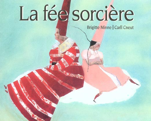 FEE SORCIERE (LA)