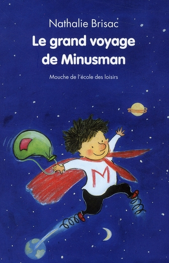GRAND VOYAGE DE MINUSMAN (LE)