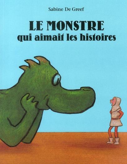 MONSTRE QUI AIMAIT LES HISTOIRES (LE)
