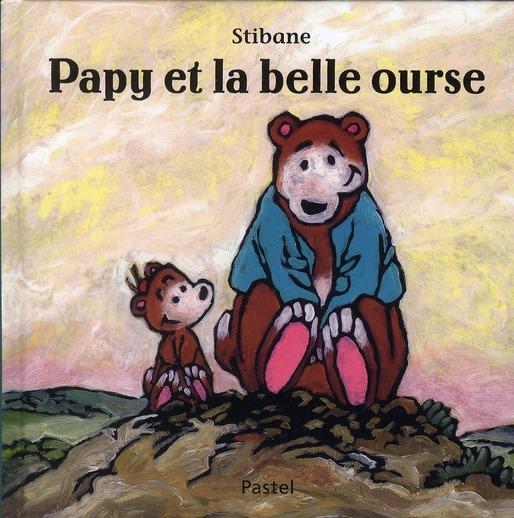 PAPY ET LA BELLE OURSE