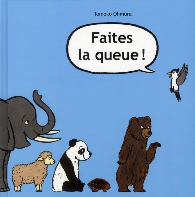 FAITES LA QUEUE !