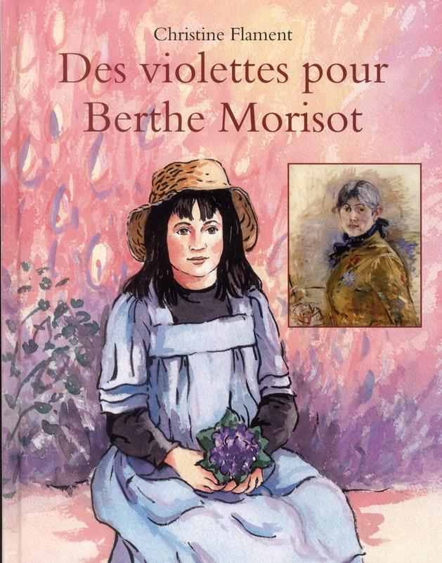 VIOLETTES POUR BERTHE MORISOT (DES)