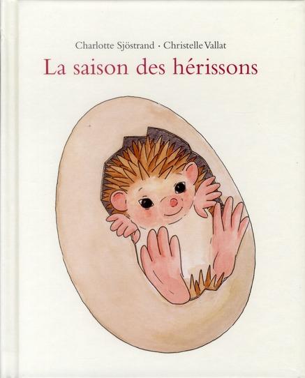 SAISON DES HERISSONS (LA)