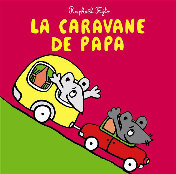 CARAVANE DE PAPA (LA)
