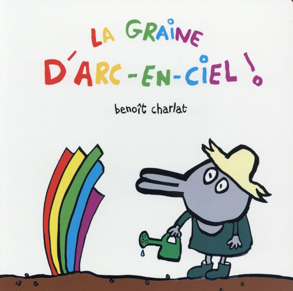 GRAINE D ARC EN CIEL (LA)