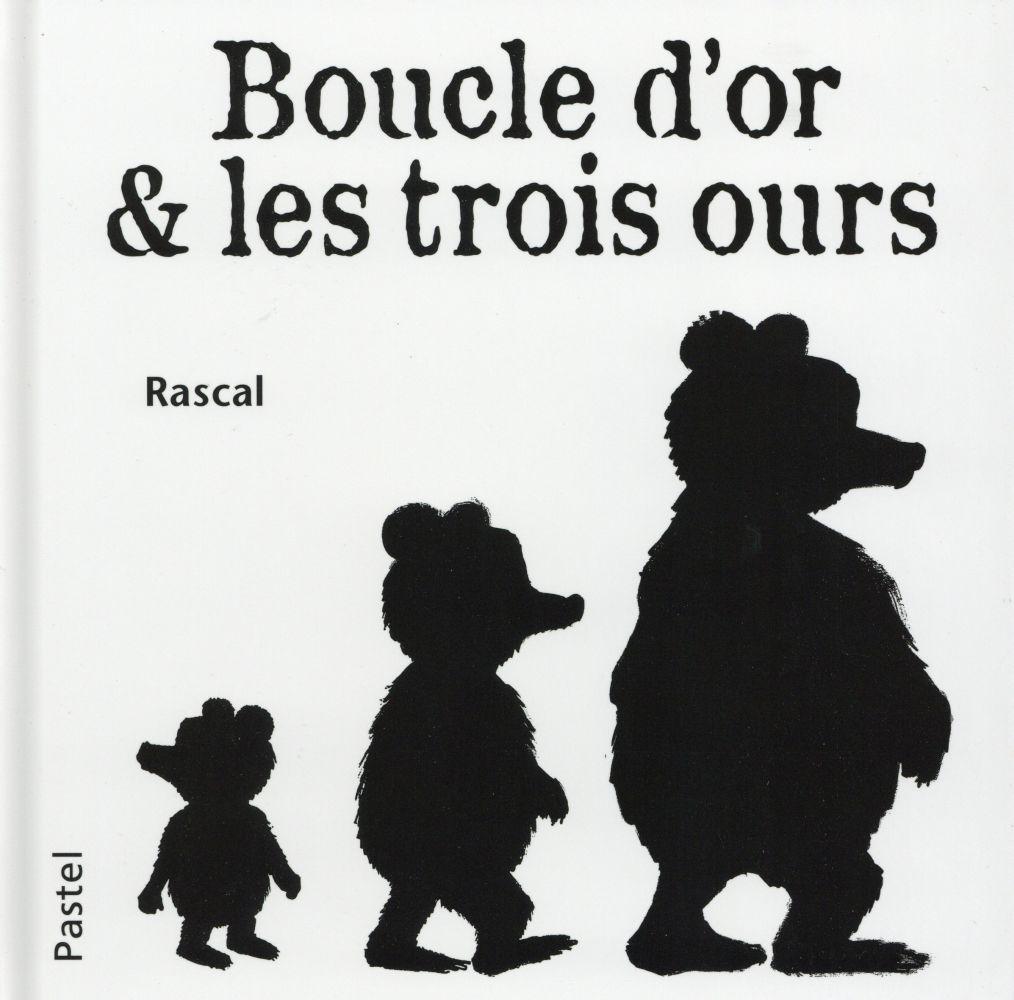BOUCLE D'OR ET LES TROIS OURS (NE)