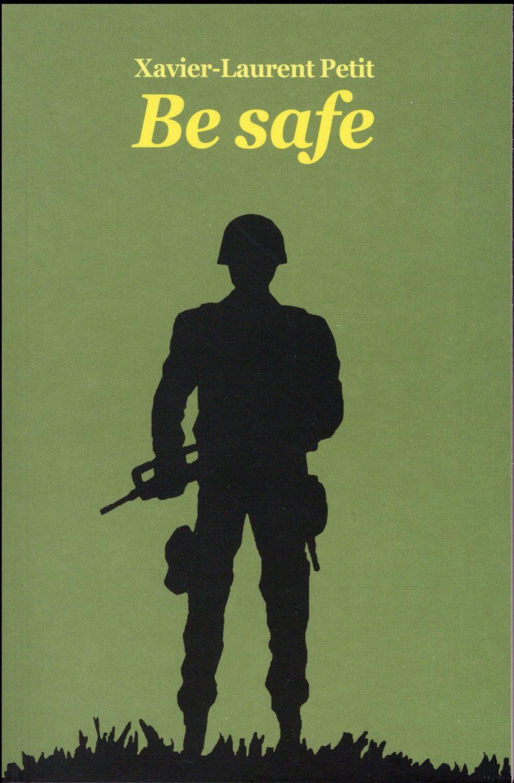 BE SAFE (POCHE) (NE)