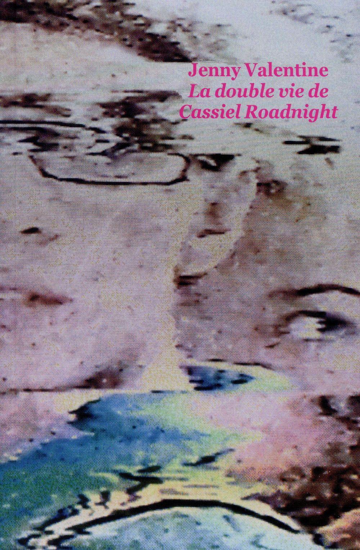 LA DOUBLE VIE DE CASSIEL ROADNIGHT (POCHE)