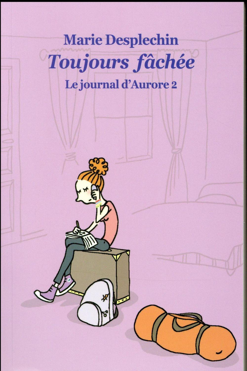 LE JOURNAL D AURORE 2 POCHE TOUJOURS FACHEE