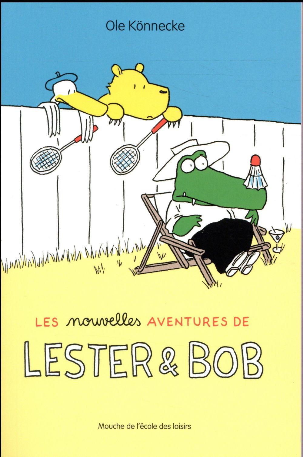NOUVELLES AVENTURES DE LESTER ET BOB (LES)