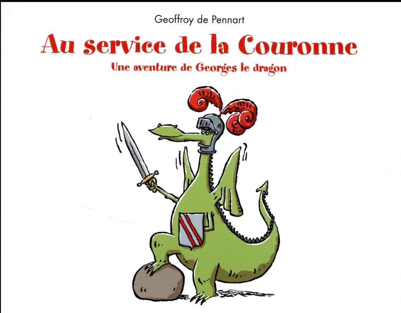 AU SERVICE DE LA COURONNE
