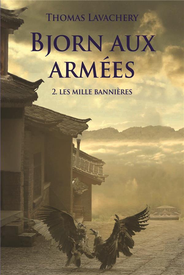 BJORN AUX ARMEES II-LES MILLE BANNIERES