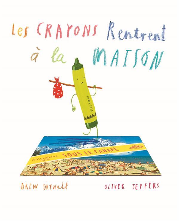CRAYONS RENTRENT A LA MAISON (LES)