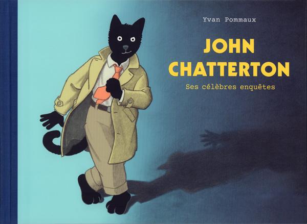 JOHN CHATTERTON-SES CELEBRES ENQUETES